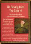 ann holmes | no sewing until you quilt it